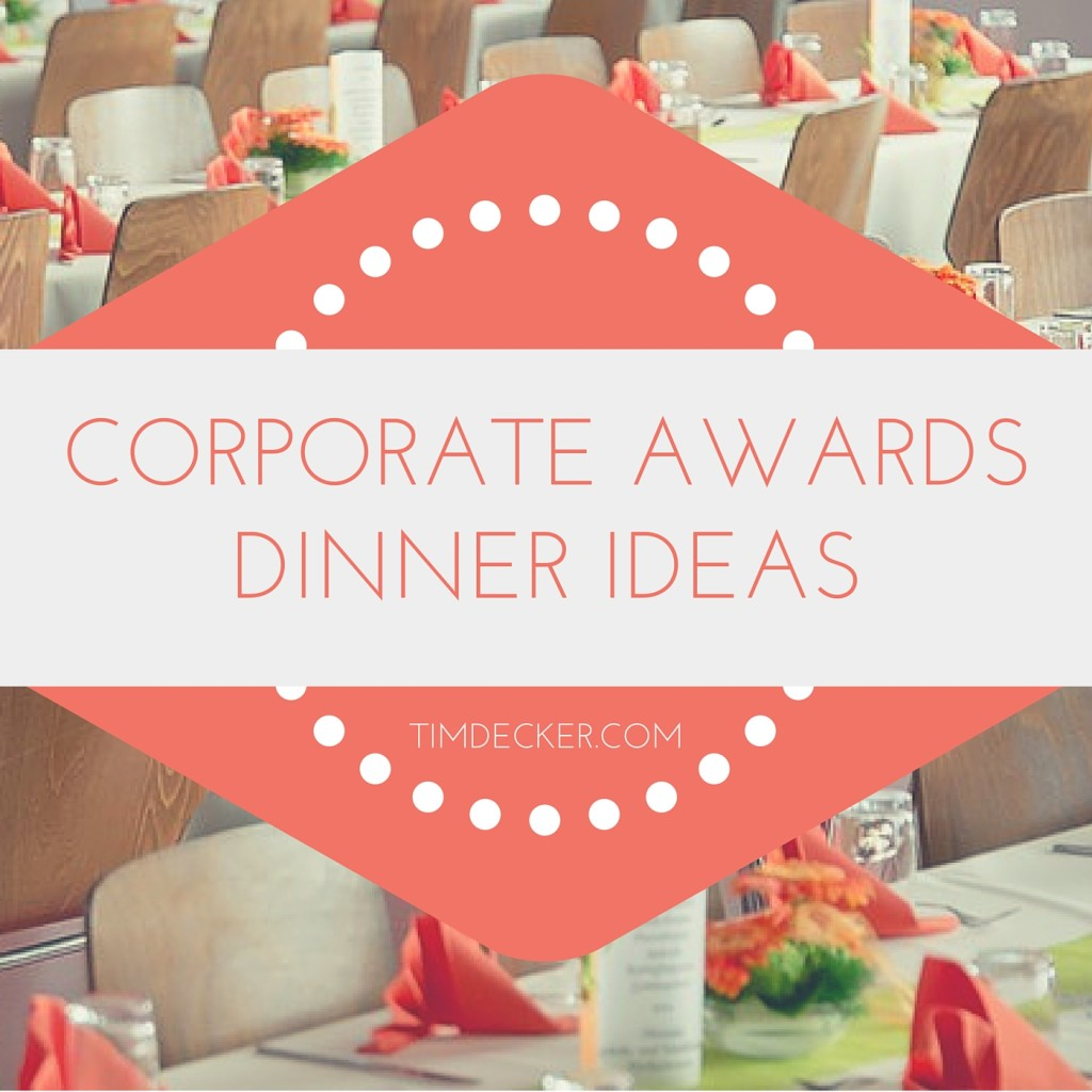 Corporate awards dinner ideas tips to a successful
